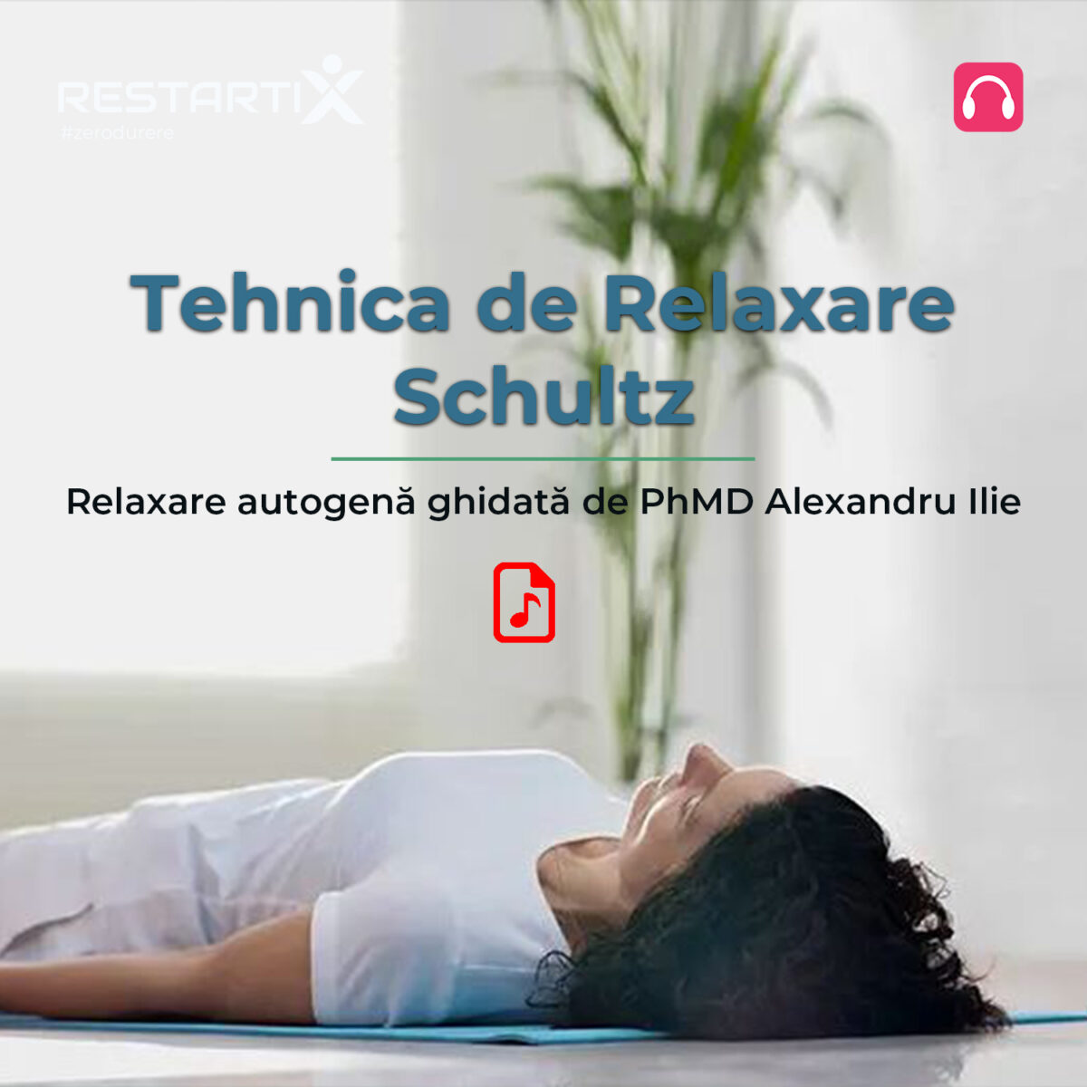 Podcast - Tehnica de relaxare Schultz